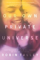 Our Own Private