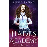 Hades Academy: Third Semester: A Paranormal Demon Romance (Book 3)