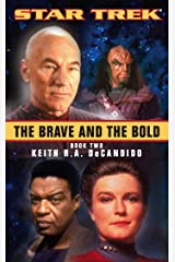 The Brave and the Bold: Book Two (Star Trek 2) Kindle Edition