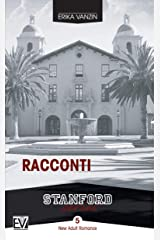 Racconti (Stanford Series Vol. 5) (Italian Edition) Kindle Edition