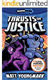 Thrusts of Justice (Chooseomatic Books Book 2)