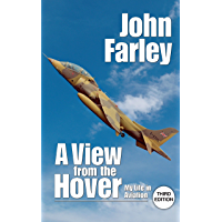A View From the Hover: My Life in Aviation (English Edition)