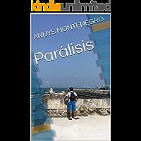 Parálisis  (ANGELOTOPIA Y DEMONOTOPIA )