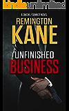 Unfinished Business (A TAKEN!/TANNER Novel Book 2)