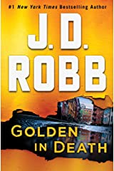 Golden in Death: An Eve Dallas Novel Kindle Edition