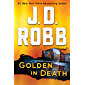 Golden in Death: An Eve Dallas Novel (In Death, Book 50) (English Edition)