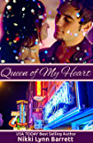 Queen Of My Heart (Life Won't Wait Book 1)