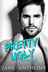 Pretty Ugly (Addicted Hearts Book 2) Kindle Edition