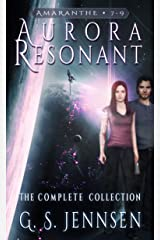Aurora Resonant: The Complete Collection (Amaranthe Collections Book 3) Kindle Edition