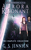Aurora Resonant: The Complete Collection (Amaranthe Collections Book 3)
