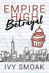 Empire High Betrayal Kindle Edition
