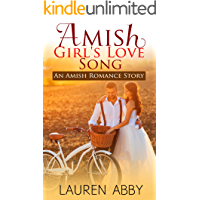 Amish Girl's Love Song: An Amish Romance Story