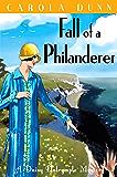 Fall of a Philanderer (A Daisy Dalrymple Mystery Book 14)
