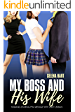 My Boss and His Wife: A Husband-Sharing FFM Menage with Light Lesbian