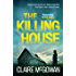 The Killing House (Paula Maguire 6): An explosive Irish crime thriller that will give you chills