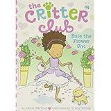 Ellie the Flower Girl (14) (The Critter Club)