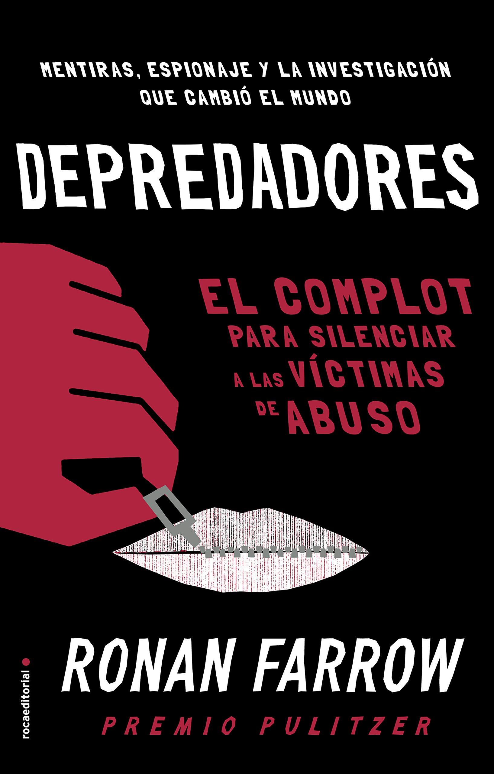 Depredadores: El complot para silenciar a las víctimas de abuso. No Ficción: Amazon.es: Farrow, Ronan, Enguix Tercero, María: Libros