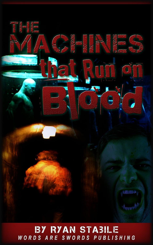 The Machines That Run on Blood (English Edition) eBook: Ryan ...