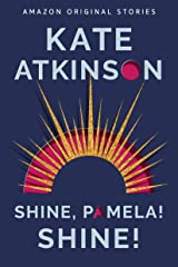 Shine, Pamela! Shine! (Out of Line collection) Kindle Edition