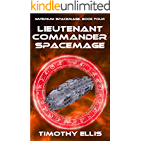 Lieutenant Commander Spacemage (Imperium Spacemage Book 4)