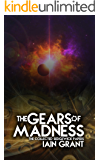 The Gears of Madness