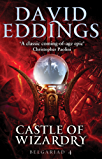 Castle Of Wizardry: Book Four Of The Belgariad (The Belgariad (TW) 4)