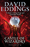 Castle Of Wizardry: Book Four Of The Belgariad (The Belgariad (TW))