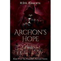 Archon's Hope: Book III of 'The Magician's Brother' Series (English Edition)