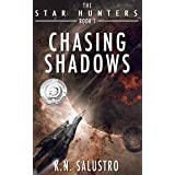 Chasing Shadows (The Star Hunters Book 1)