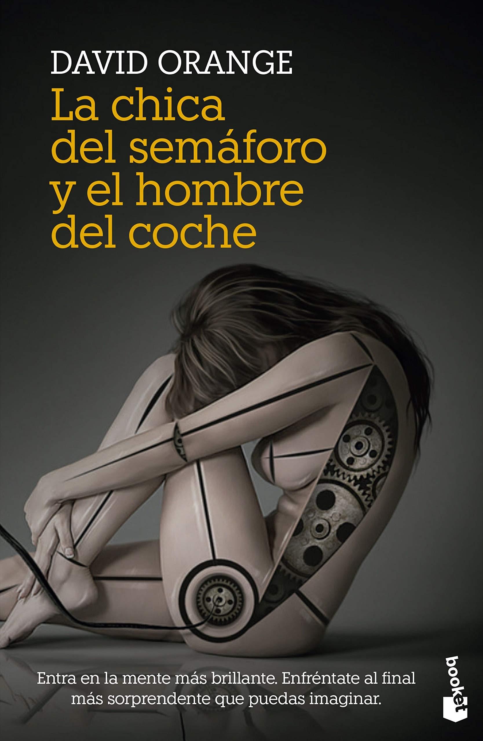 La Chica Del Semáforo Y El Hombre Del Coche Crimen Y Misterio Spanish Edition Orange David 9788408233084 Books