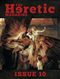 The Heretic Magazine - Issue 10