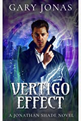 Vertigo Effect (Jonathan Shade Book 8) Kindle Edition