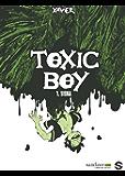Toxic Boy T01 : Siska