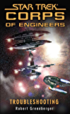 Star Trek: Troubleshooting (Star Trek: Starfleet Corps of Engineers Book 0)