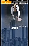 CEO K (ANTOLOGIA ENCANTADA - CEO)