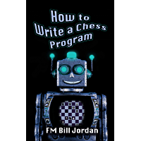 How to Write a Chess Program (English Edition)