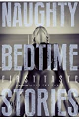 Naughty Bedtime Stories: First Taste Kindle Edition