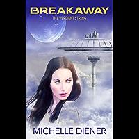 Breakaway (Verdant String Book 1)