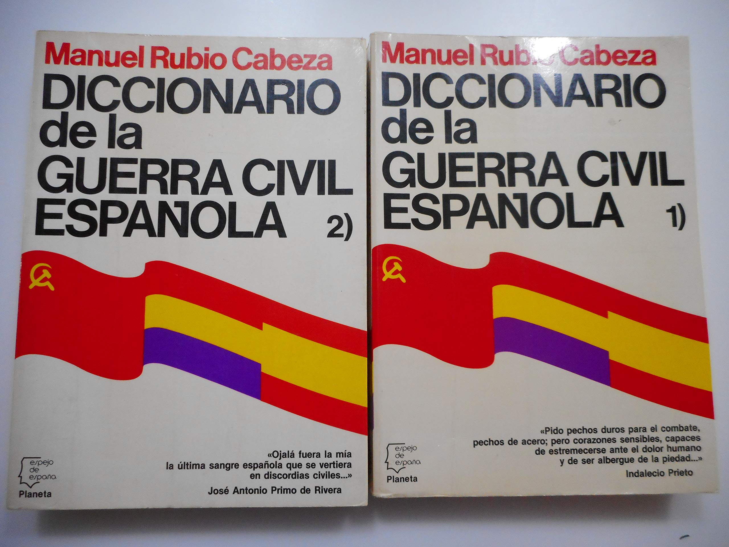 Diccionario de la Guerra civilespañola Espejo de España: Amazon.es: Rubio Cabeza, Manuel: Libros