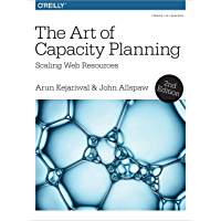The Art of Capacity Planning: Scaling Web Resources in the Cloud