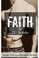 Faith (Strength Series Book 2) Kindle Edition