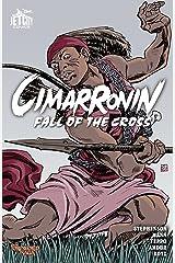 Cimarronin: Fall of the Cross (The Foreworld Saga: Cimarronin) Kindle Edition