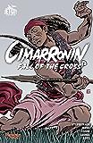Cimarronin: Fall of the Cross (The Foreworld Saga: Cimarronin)