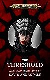 The Threshold (Warhammer Age of Sigmar)