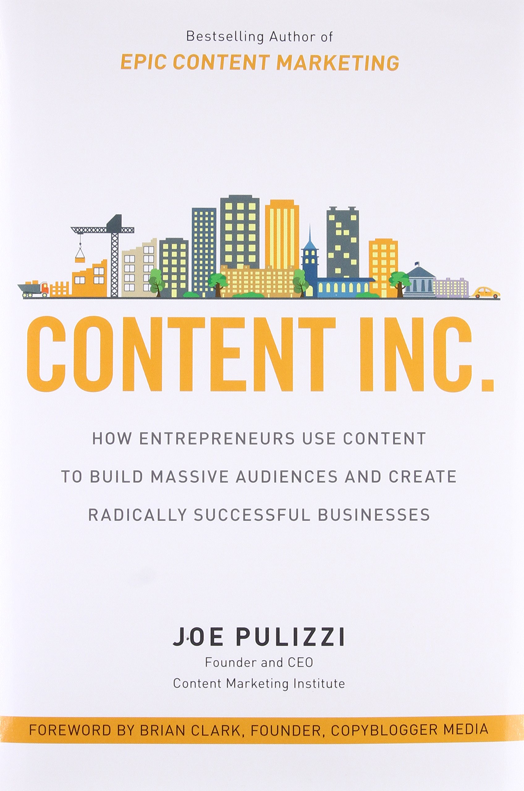 Content inc how entrepreneurs use content to build massive content inc how entrepreneurs use content to build massive audiences and create radically successful businesses joe pulizzi 9781259589652 amazon fandeluxe Gallery