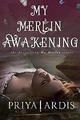My Merlin Awakening (My Merlin Series Book 2) Kindle Edition