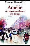 Amélie ou la concordance des temps (Littérature Française)