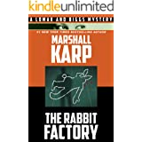 The Rabbit Factory (Lomax and Biggs Book 1)