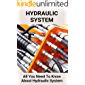 Hydraulic System: All You Need To Know About Hydraulic System: Hydraulic System In Tractor