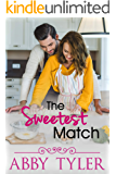 The Sweetest Match: A Small Town Second Chance Romance (Applebottom Matchmaker Society Book 1)